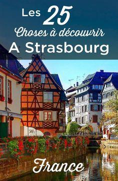 Visiter Strasbourg, l'une des plus belles ville de France. Découvrez le quartier de la Petite France, la grande ile, la cathédrale de Strasbourg (Cathédrale Notre Dame de Strasbourg) et le marché de noel! #PlacesToVisit