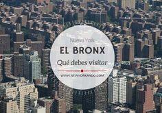 El Bronx, uno de los barrios más eclécticos de Nueva York, descubre más de este distrito.