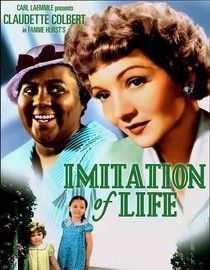 Imitation Of Life (1934) After taking in black housekeeper Delilah Johnson and her light-skinned daughter, the white and widowed Bea Pullman makes a fortune in the pancake businesses, using Delilah's recipe and likeness. But wealth has unexpected consequences for them all.  Claudette Colbert, Warren William, Rochelle Hudson...TS Drama