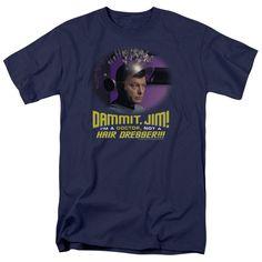 Star Trek The Original Series (TOS) Bones NOT A HAIR DRESSER