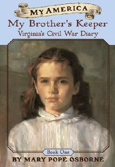 "The first in the My America: Virginia's Civil War Diary Series. This series is a great jump-in point for those interested in US History, from colonial foundation to westward expansion to slavery. Elementary school to early middle school children is the target audience for the series. Note: The entire Scholastic Series covers US History, including the mini-series ""Dear America"" and ""My Name is America""."