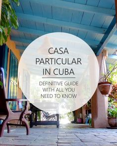 Casa particular Cuba: Definitive guide with all you need to know