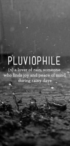 I am a total pluviophile. #rain #about_me
