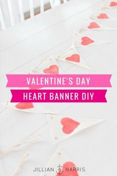Jillian Harris   Valentine's Day Heart Banner DIY #decor #valentinesday #valentines #DIY #valentinesdaydiy