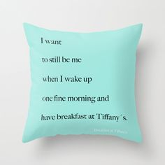 Velveteen Breakfast at Tiffany's Pillow  - Quotes -  Aqua Blue - Housewares - Home Decor - Typography - Teen Room Decor