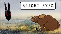 Watership Down: AMV - Bright Eyes