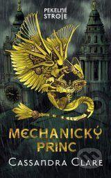 Mechanicky princ (Cassandra Clare)