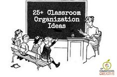 25+ Classroom Organi