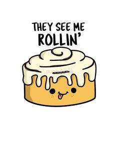They See Me Rollin Food Pun by punnybone - Food Meme - They See Me Rollin' Food Pun by punnybone The post They See Me Rollin Food Pun by punnybone appeared first on Gag Dad. Funny Food Puns, Punny Puns, Cute Puns, Puns Jokes, Cute Memes, Food Humor, Cute Quotes, Funny Memes, Food Meme
