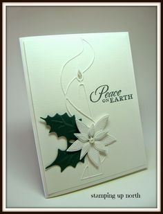 An elegant card in cream and green from stamping up north ~ she used the Memory Box Tall Taper die & Poinsettia Bloom Trio. Not sure on the holly leaves - so we could improvise!