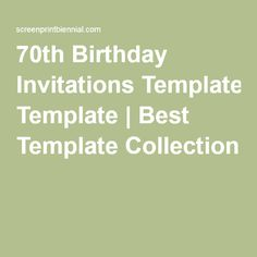 70th Birthday Invitations Template | Best Template Collection