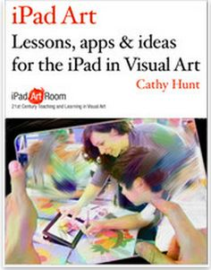 iPad Art Room: Cathy is an educational consultant, presenter, author and experienced Visual Art teacher using a iPad classroom for diverse students in years in Australia Arte Tech, Tech Art, Ipad Art, High School Art, Middle School Art, Art And Technology, Educational Technology, Mobile Technology, Technology Lessons