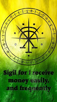 Sigil for I receive money easily, and frequently requested by anonymous #greenenergy
