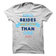 LESBIAN BRIDE T-SHIRTS & HOODIE - #cool gift #monogrammed gift. PURCHASE NOW => https://www.sunfrog.com/LifeStyle/LESBIAN-BRIDE-T-SHIRTS-amp-HOODIE.html?68278
