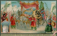 Saladdin's Entry Into Jerusalem.  Liebig card, late 19th century/early 20th century.