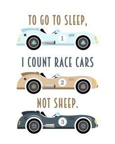 To Go To Sleep I Count Race Cars Not Sheep Chalkboard Typography Print; Chalkboard Typography, Typography Prints, Race Car Nursery, Cars Birthday Parties, Kids Prints, Go To Sleep, Kid Beds, To Go, Kids Decor