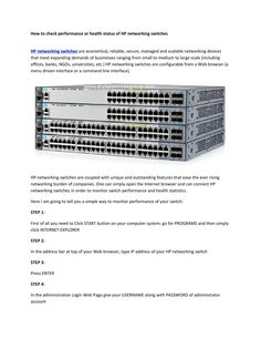 Hp networking switches  HP networking switches are economical, reliable, secure, managed and salable networking devices that meet expanding demands of businesses ranging from small to medium to large scale (including offices, banks, NGOs, universities, etc.)