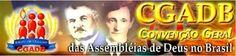 JESUS CRISTO, A ÚNICA ESPERANÇA: História das Assembleias de Deus no Brasil