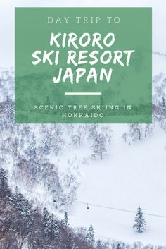Everything you need to know about skiing at the picturesque Kirodo ski resort an hour from Niseko, Japan