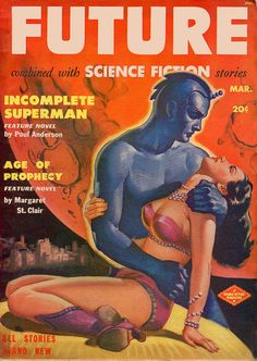 Future combined with Science Fiction stories: Incomplete Superman/Age of prophecy.