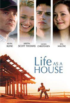 Life As A House    http://www.imdb.com/title/tt0264796/