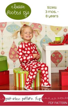 Classic Footed Pajamas: 3 mos. - 8 years. I could make matching Christmas jammies for my 4 little ones ;)