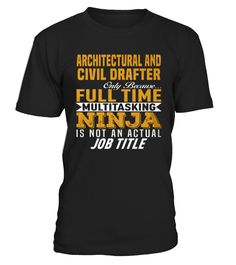 Best Architectural and Civil Drafter front Shirt