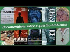 Onze documentários para construir um novo olhar sobre a questão ambiental