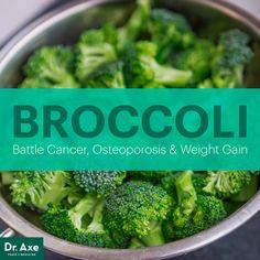 Broccoli nutrition - Dr. Axe Broccoli — Battle Cancer, Osteoporosis & Weight Gain