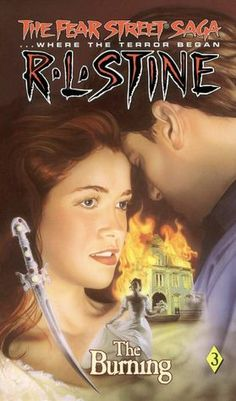 Burning: (Fear Street: The Fear Street Saga Series #3),R.L. Stine...loved this book when i was younger!!!