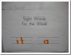 Have the kids write their sight words for the week to stick on their fridge to study at home.
