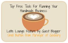 Craft Cafe: Top Free Tools for Running Your Handmade Business