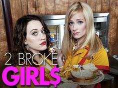 One of the best series!! From the creators of Sex and the City... 2 Broke Girls