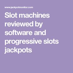 Slot machine jackpots at online casinos including the best online casinos for progressive jackpots, bonuses and online casinos by software supplier Best Online Casino, Slot Machine, Software, Website, Arcade Machine
