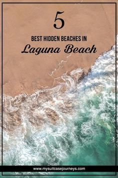 The most beautiful beaches in Laguna Beach, California for your next U.S. trip! #BeachTraveler