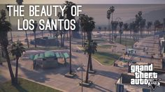 Stunning Time-Lapse Footage Captured in 'Grand Theft Auto V' Shows the Beauty Hidden in the Busy City of Los Santos