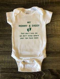 No Kissing Baby Onesie Cute Baby Clothes, Babies Clothes, Babies Stuff, Cute Babies, Baby Kids, Newborn Onesies, Baby Onesie, Second Baby, Baby Shirts