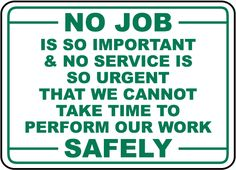 A Perform Our Work Safely Sign has informational messages for safety protocol and compliance. A Perform Our Work Safely Sign is a helpful resource to help protect the health and safety of personnel… Safety Quotes, Safety Slogans, Health And Safety Poster, Safety Posters, Safety Pictures, Safety Message, Safety Topics, Construction Safety, Industrial Safety