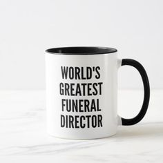 Worlds Greatest Funeral Director Mug