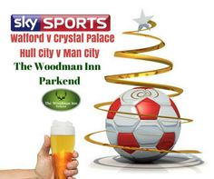 Live Boxing Day football at the Woody! Today! :-) Watford v Crystal Palace Kick Off 12:30pm Hull City v Man City Kick Off 5:15pm Come in and join us for all the action.. #thewoodmaninn #forestofdean #football #boxingday www.thewoodmanparkend.co.uk