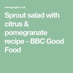 Sprout salad with citrus & pomegranate recipe - BBC Good Food Pomegranate Recipes, Pomegranate Seeds, Vegetarian Xmas, Sprouts Salad, Rice Wine, Bbc Good Food Recipes, Meal Deal, Tray Bakes, Food Hacks