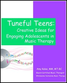 """""""Your book was just the push my brain needed to get my creative juices flowing again!!"""" - Ambriel Taylor    Tuneful Teens: Creative Ideas for Engaging Adolescents In Music Therapy"""