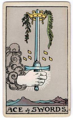 Ace of Swords - my final card in my 1st tarot reading ever!!!