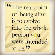 The real point of being alive is to evolve into the whole person you were intended to be - Oprah. Fabulous quote. #inspiration #mentalhealth #recovery