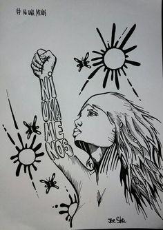 Ni una menos Feminist Quotes, Feminist Art, Fence Art, Political Art, Girls Time, Warrior Girl, Sketch Inspiration, Power Girl, Pen And Paper
