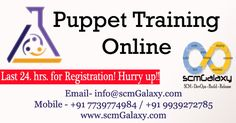 Puppet Training — Onlline — scmGalaxy  Get online puppet training & certification by scmGalaxy with the help of DevOps professionals. You can find Agenda of   the training and other related info from this page.  #Puppet #PuppetTraining #Online #PuppetCourse #PuppetCertification #PuppetClasses #DevOps #DevOpsCourses  #scmGalaxy #DevOpsSchool