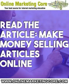 Make Money Selling Articles Online Internet Marketing Company, Online Marketing, Make Money Writing, How To Make Money, Online Message, Catchy Phrases, Create Your Own Website, Looking For A Job, Marketing Techniques
