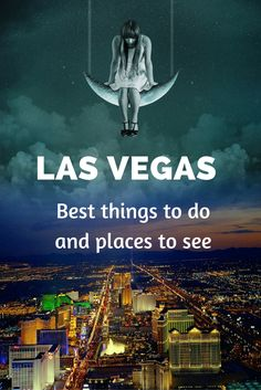 Top places to see and things to do in Las Vegas, USA