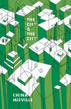Book Cover Design / illustration - The City and The City - by China Mieville