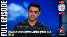 Satyamev Jayate - Season 3 | Episode 6 | When Masculinity Harms Men